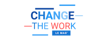 Change the work, le mag du travail de demain