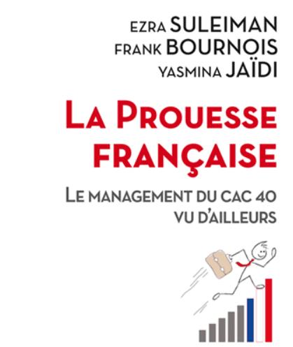 Livre : la prouesse française : le management du CAC40 vu d'ailleurs.