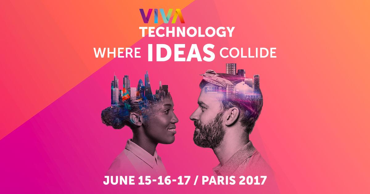 VivaTech, l'évènement à ne pas manquer en juin 2017