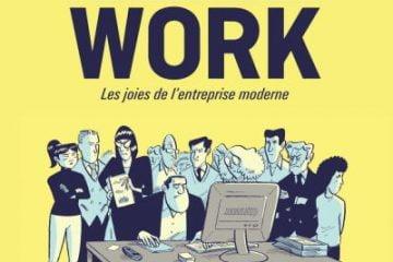 Stop Work, la BD qui tape sur l'entreprise